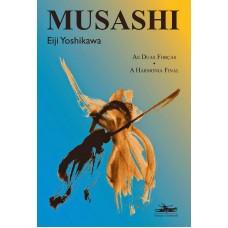 Musashi - As Duas forças, a harmonia final