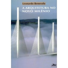 Arquitetura do novo milênio, A