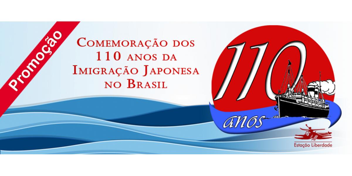 110 Anos da  Imigração Japonesa no Brasil