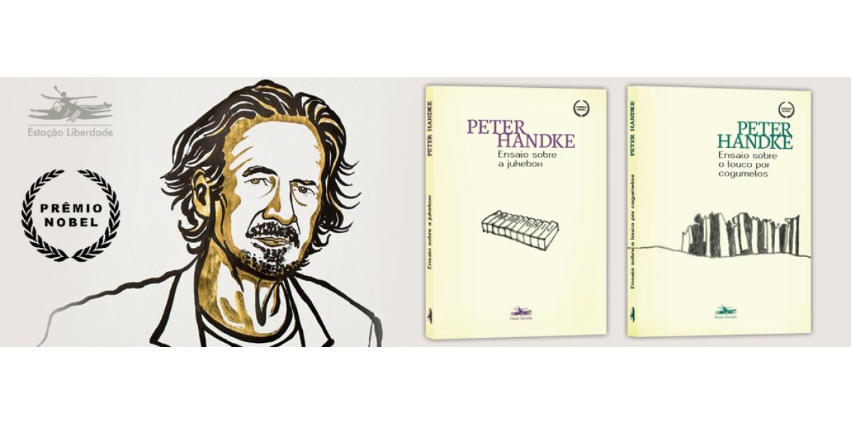 Estação Liberdade inicia publicação dos Ensaios do Prêmio Nobel de 2019, Peter Handke