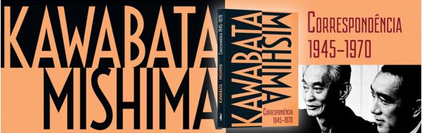 A intimidade dos gigantes Kawabata e Mishima