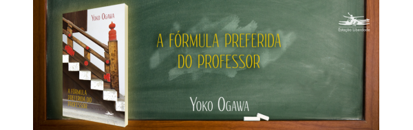 A fórmula preferida do Professor, de Yoko Ogawa