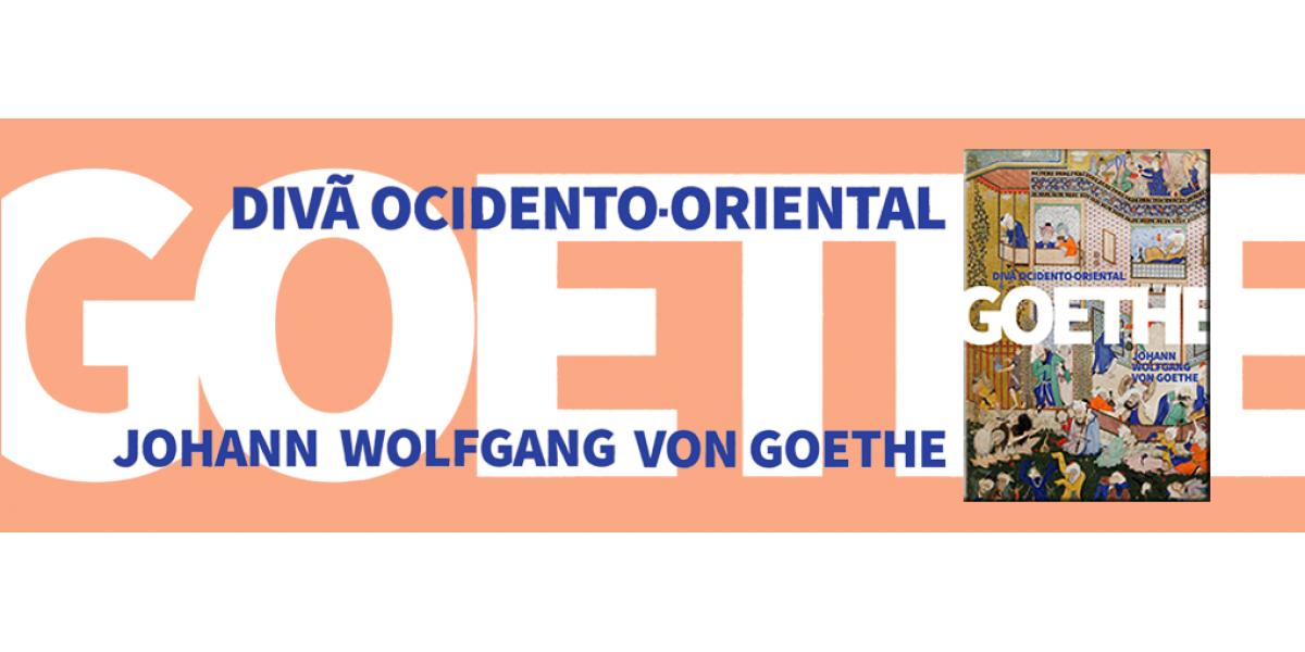 O Divã ocidento-oriental de Johann Wolfang von Goethe