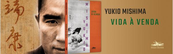 Estação Liberdade inicia a publicações da obra de Mishima com o inédito VIDA À VENDA