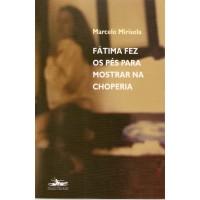 Fátima fez os pés para mostrar na choperia - OUTLET