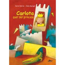 Carlota quer ser princesa