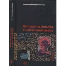 Rimbaud da américa e outras iluminações - OUTLET