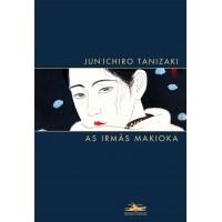 Irmãs Makioka, As - 4ª Edição