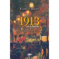 1913 - Antes da tempestade - OUTLET