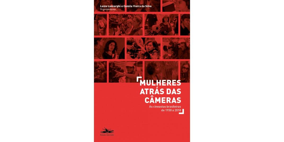Na mídia: Mulheres atrás das câmeras: as cineastas brasileiras de 1930 a 2018