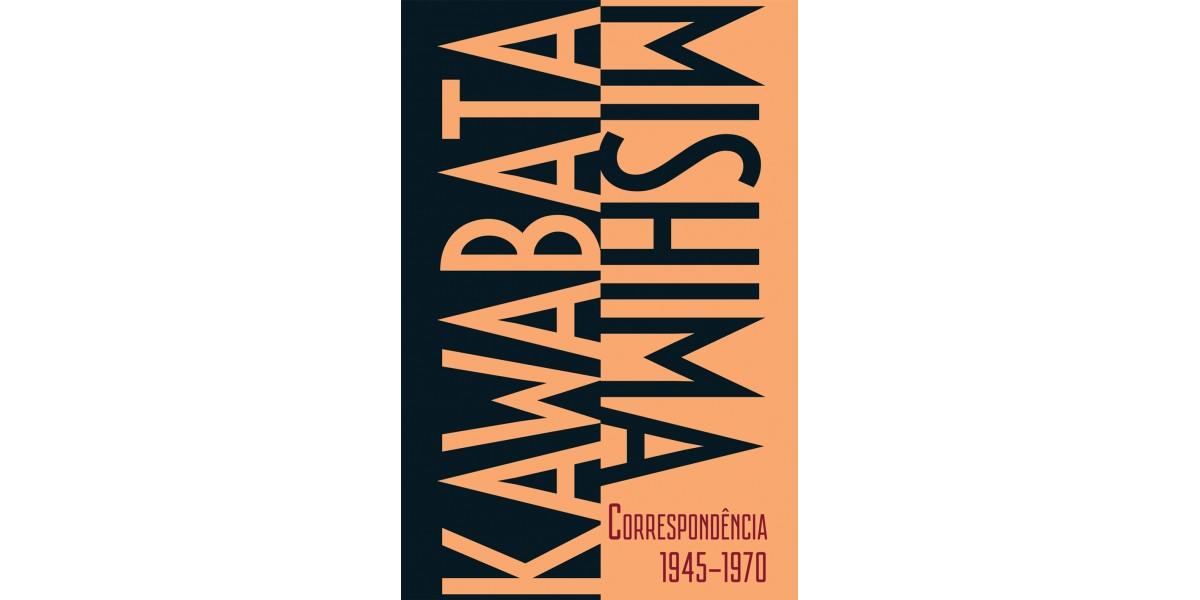 Na mídia: KAWABATA-MISHIMA CORRESPONDÊNCIA 1945-1970