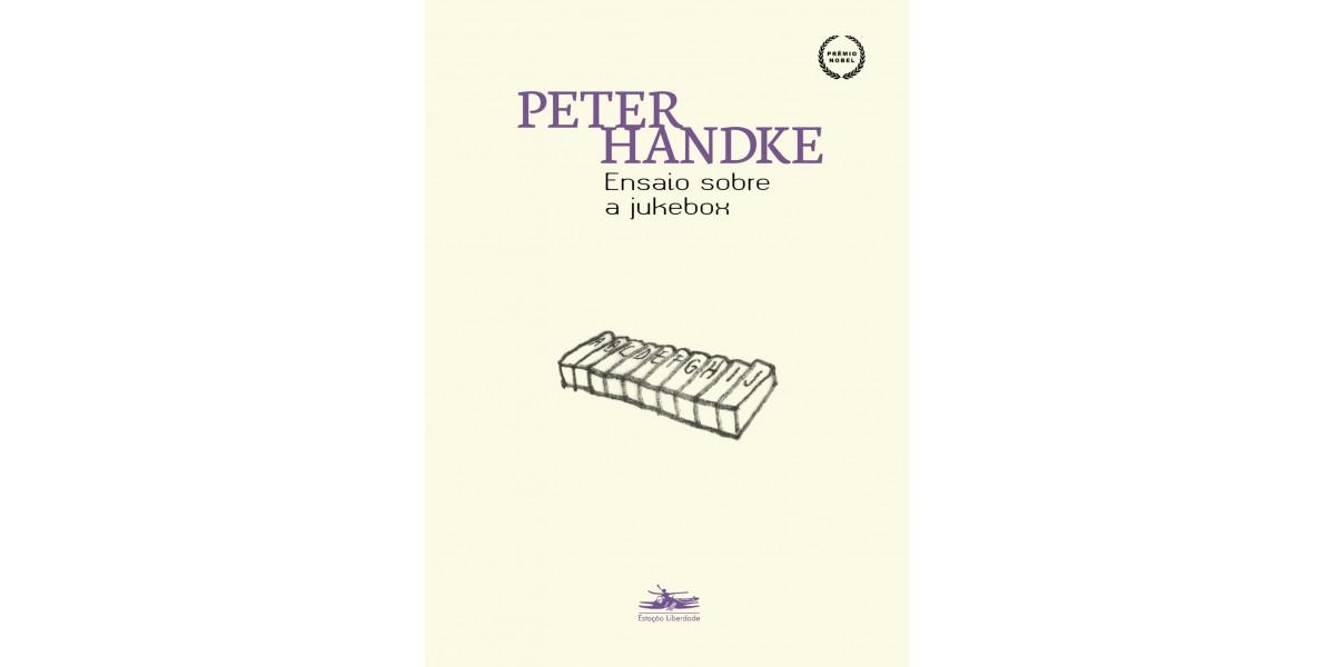 Na mídia: Ensaios de Peter Handke