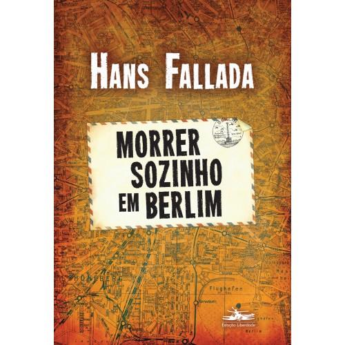 Morrer sozinho em Berlim - 2ª Edição