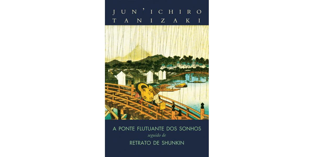 Na mídia: A Ponte Flutuante dos Sonhos seguido de Retrato de Shunkin